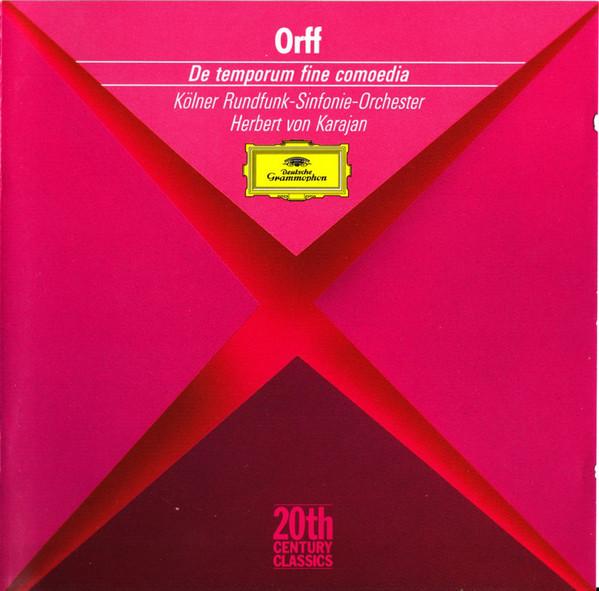Orff - Kölner Rundfunk-Sinfonie-Orchester, Herbert von Karajan De Temporum Fine Comoedia