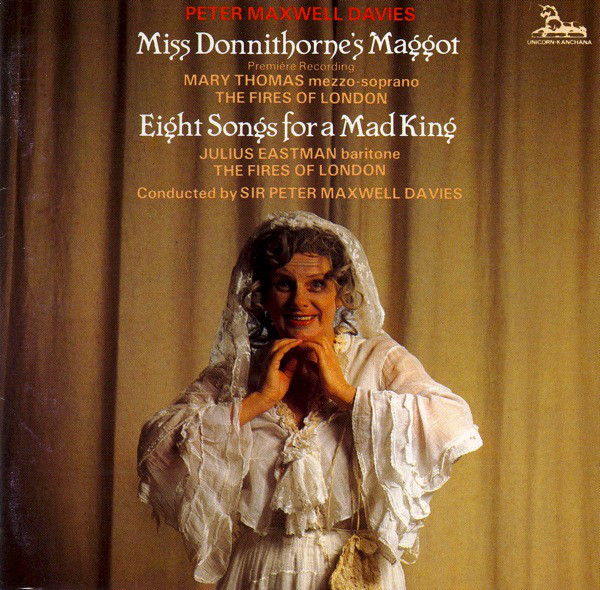 Davies - Mary Thomas, Julius Eastman, The Fires Of London Miss Donnithorne's Maggot / Eight Songs For A Mad King