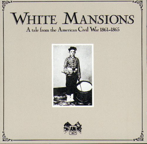 Various White Mansions A Tale From The American Civil War 1861-1865