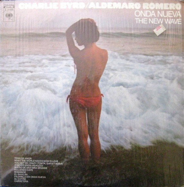 Charlie Byrd / Aldemaro Romero Onda Nueva / The New Wave
