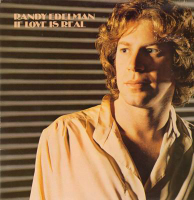 Edelman, Randy If Love Is Real Vinyl