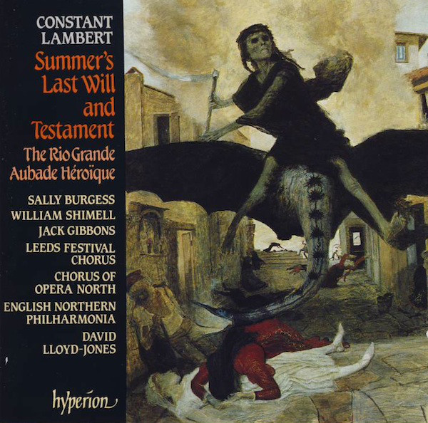 Lambert - Sally Burgess, William Shimell, Jack Gibbons, Leeds Festival Chorus, Chorus of Opera North, English Northern Philharmonia, David Lloyd-Jones Summer's Last Will And Testament / The Rio Grande / Aubade Héroïque CD