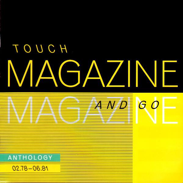 Magazine Touch And Go : Anthology 02.78 - 06.81