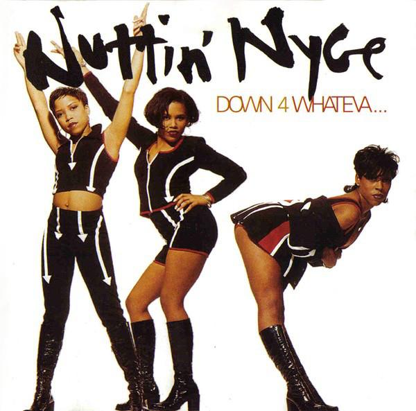 Nuttin' Nyce Down 4 Whateva CD