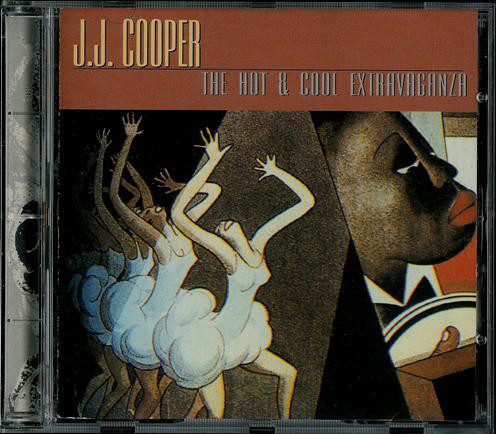 Cooper, J.J. The Hot & Cool Extravaganza CD