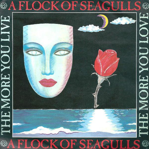 A Flock Of Seagulls The More You Live The More You Love Vinyl