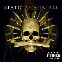 Static X Cannibal
