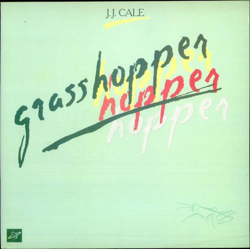 Cale, J.J. Grasshopper