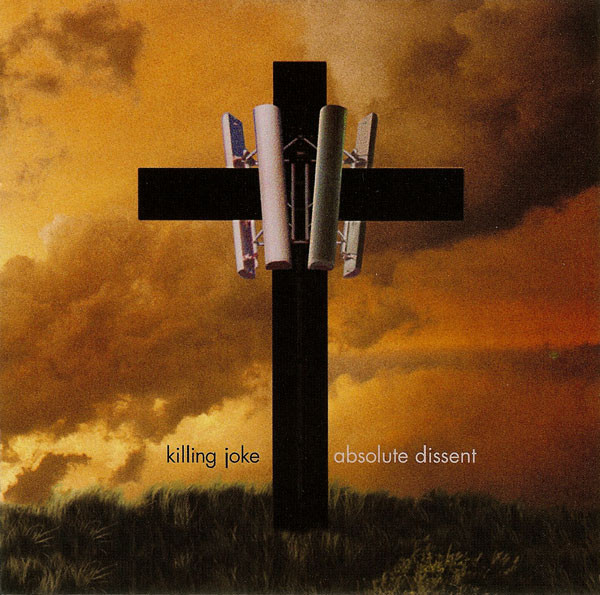 Killing Joke Absolute Dissent