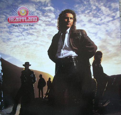 Heartland Fight Fire With Fire Vinyl