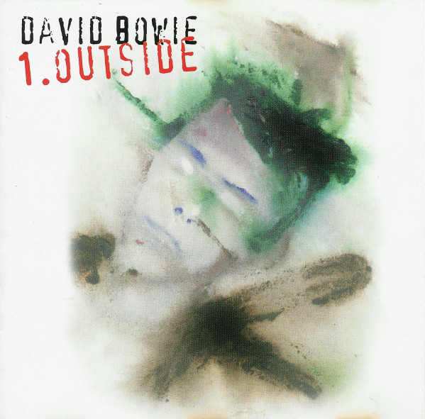 Bowie, David 1. Outside (The Nathan Adler Diaries: A Hyper Cycle) Vinyl