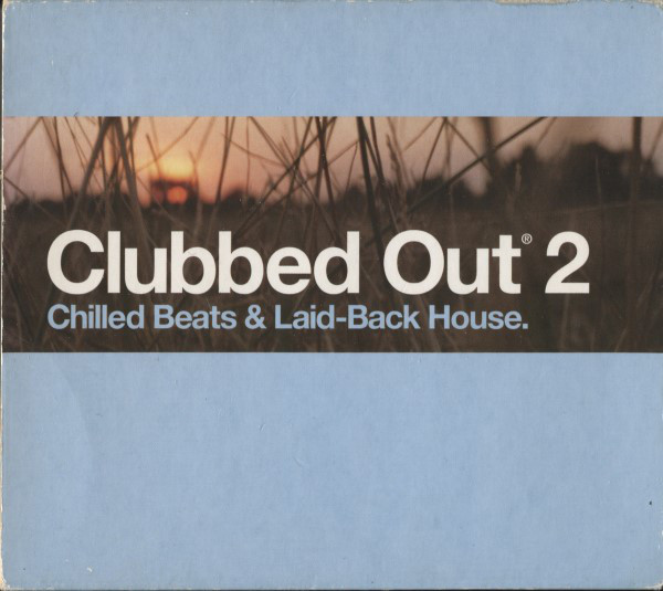 Various Clubbed Out 2