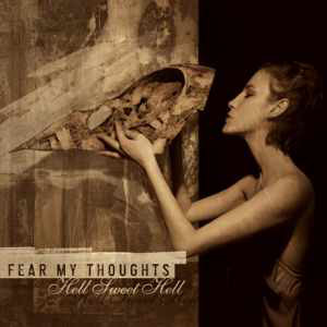Fear My Thoughts Hell Sweet Hell Vinyl