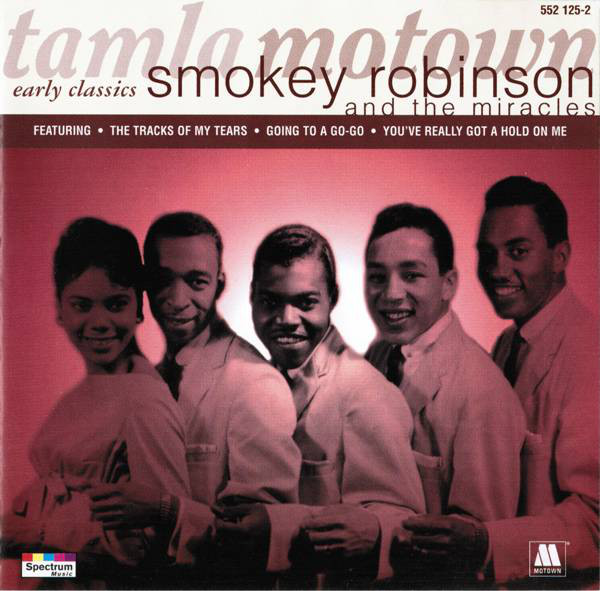 Robinson, Smokey And The Miracles Early Classics