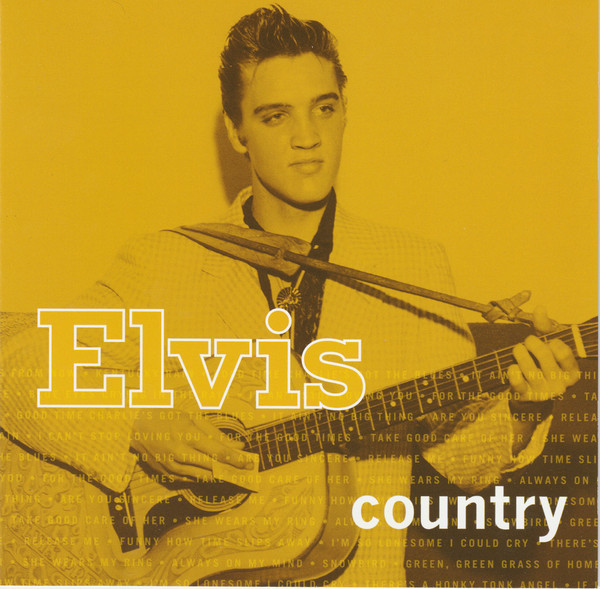 Presley, Elvis   Elvis Country CD