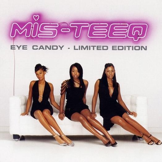 Mis-Teeq Eye Candy