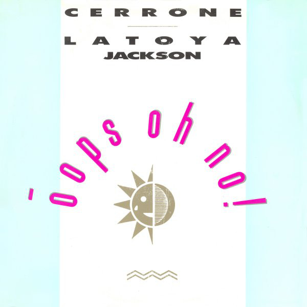 Cerrone & La Toya Jackson Oops Oh No! Vinyl