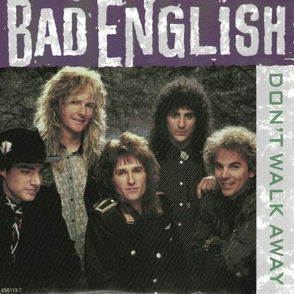 Bad English Don't Walk Away Vinyl