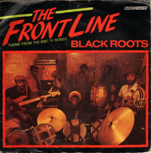Black Roots The Front Line Vinyl