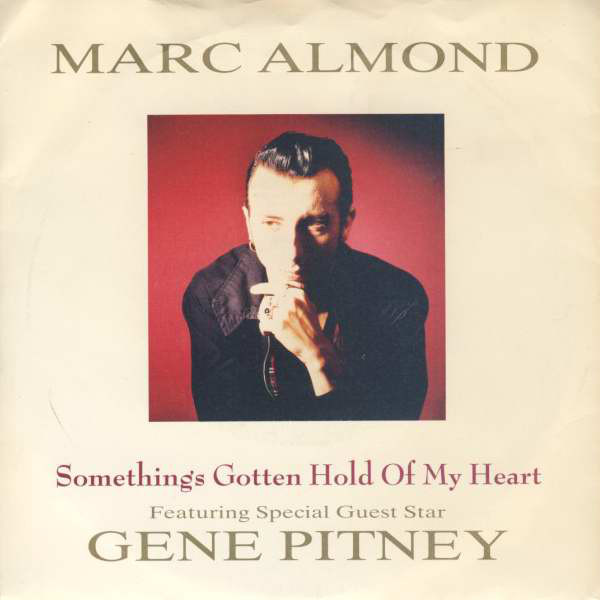 Almond, Marc Featuring Gene Pitney ‎–  Something's Gotten Hold Of My Heart