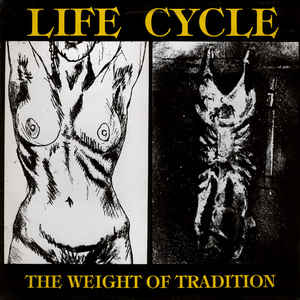 Life Cycle The Weight Of Tradition