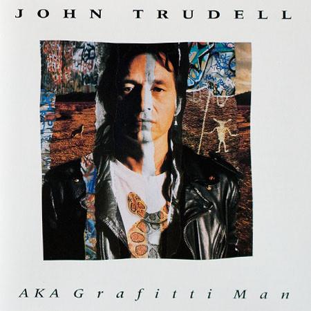 Trudell, John AKA Grafitti Man