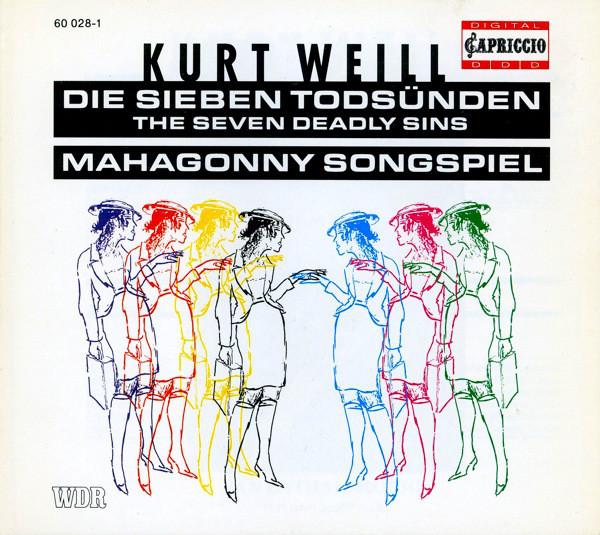 Weill, Kurt Die Sieben Todsünden / The Seven Deadly Sins, Mahagonny Songspiel
