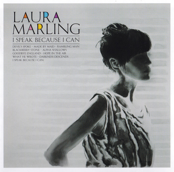 Marling, Laura I Speak Because I Can