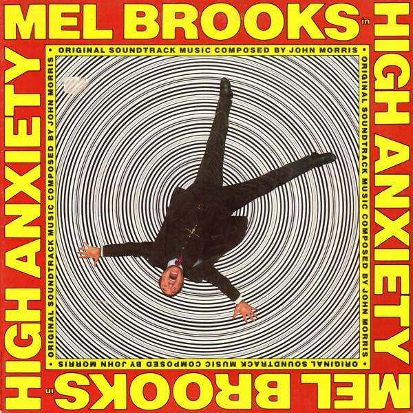 High Anxiety John Morris - Original Soundtrack
