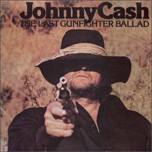 Cash, Johnny The Last Gunfighter
