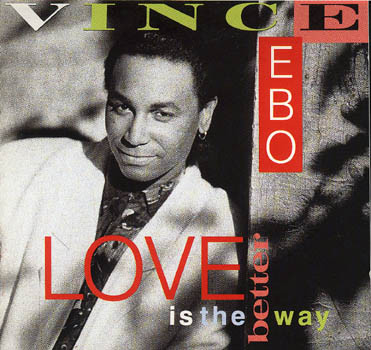 Ebo, Vince Love Is The Better Way CD