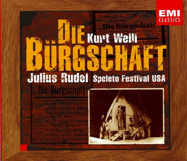 Weill - Julius Rudel Die Bürgschaft