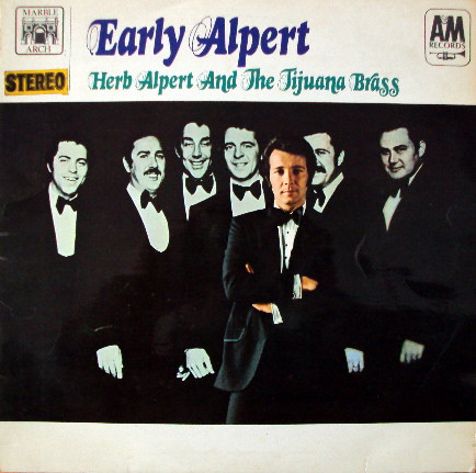 Herb Alpert And The Tijuana Brass Early Alpert