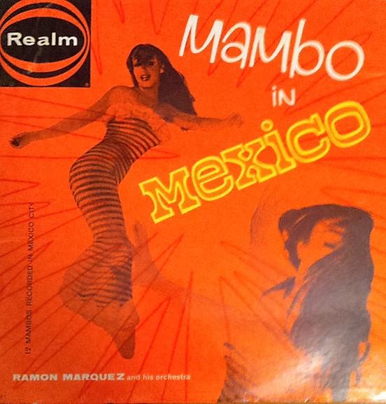 Maraquez, Ramon Mambo In Mexico Vinyl
