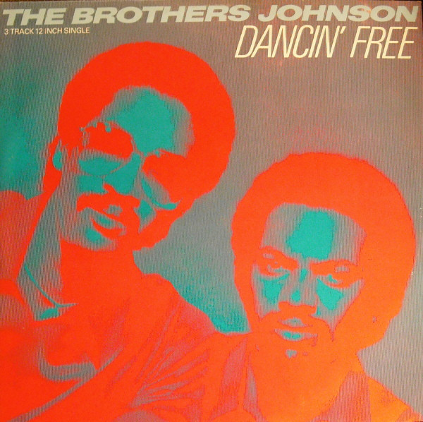 Brothers Johnson (The) Dancin' Free