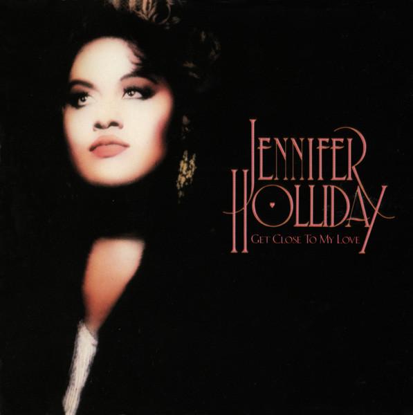 Holliday, Jennifer Get Close To My Love Vinyl