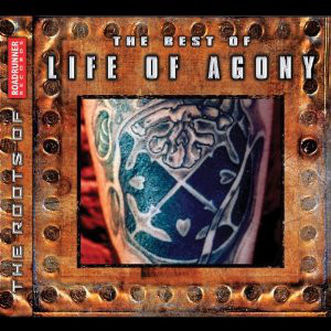 Life Of Agony The Best Of Life Of Agony
