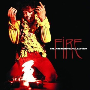 Hendrix, Jimi Fire: The Jimi Hendrix Collection