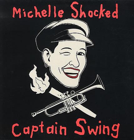 Michelle Shocked Captain Swing