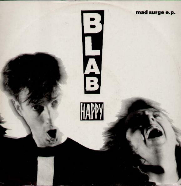 Blab Happy Mad Surge E.P. Vinyl
