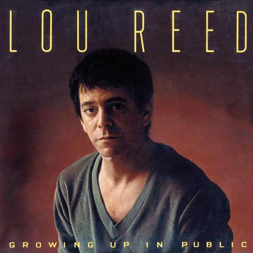 Reed, Lou Growing Up In Public