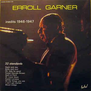 Garner, Erroll Inédits 1946-1947 Vinyl