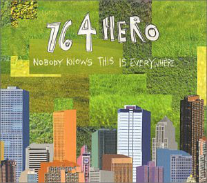 Seven Six Four Hero (764 Hero) Nobody Knows This Is Everywhere CD