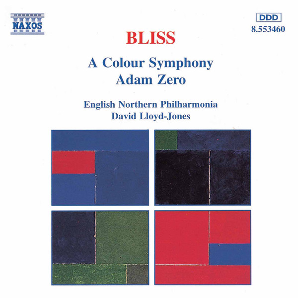 Bliss, English Northern Philharmonia, David Lloyd-Jones A Colour Symphony • Adam Zero
