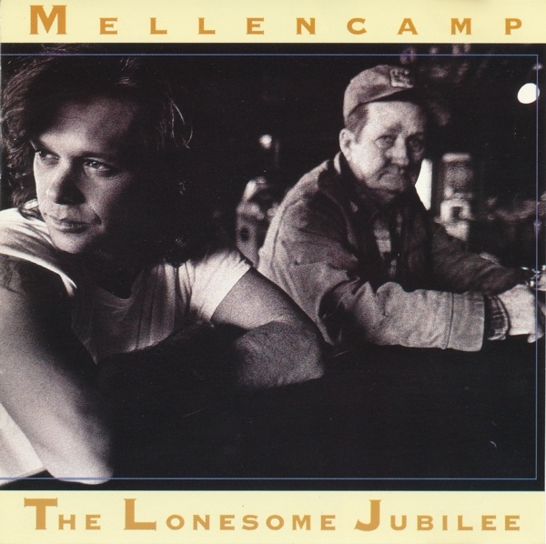 Mellencamp The Lonesome Jubilee