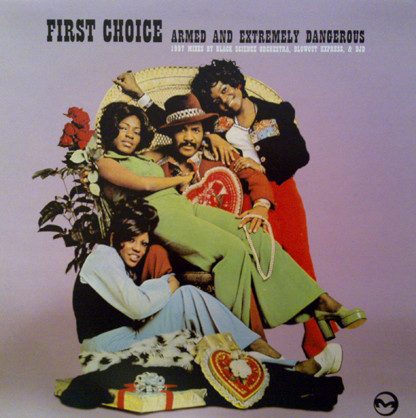 First Choice Armed And Extremely Dangerous (1997 Mixes By Black Science Orchestra, Blowout Express & DJD)