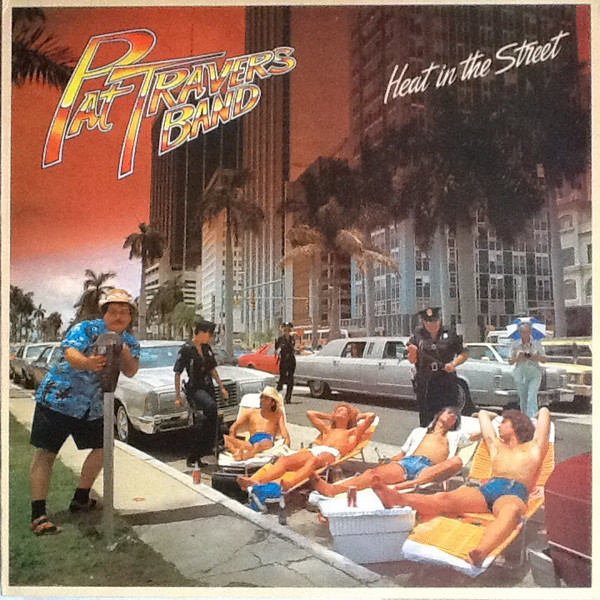 Pat Travers Band Heat In The Street