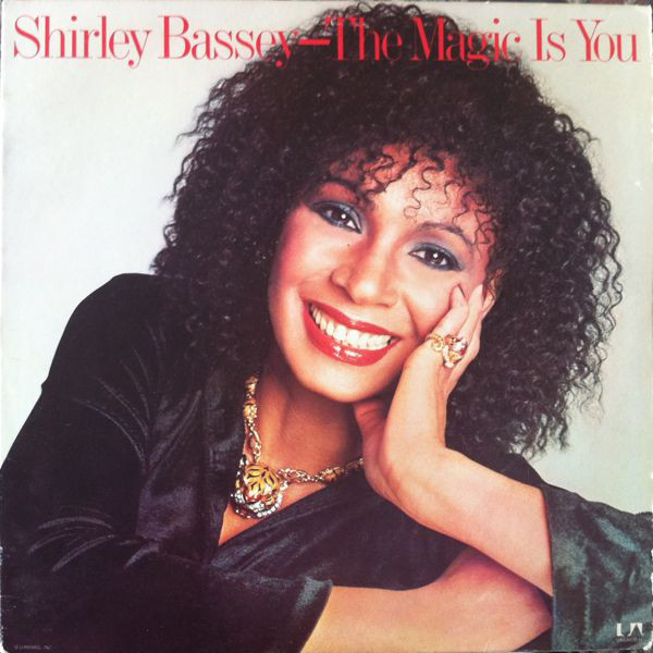 Bassey Shirley The Magic Is You