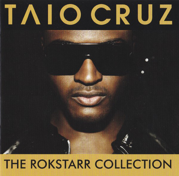 Cruz, Taio The Rokstarr Collection