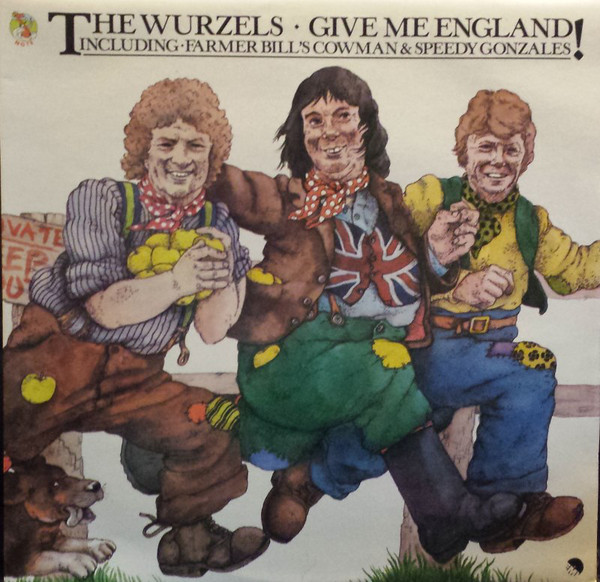 Wurzels (The) Give Me England